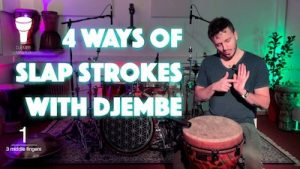 4 Ways of Slap Strokes with Djembe