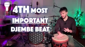 4th Most Important Djembe Beat